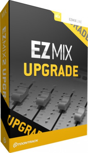 Toontrack EzMix 2 Upgrade from v. 1.